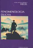 Hegel Georg Wilhelm Friedrich - Fenomenologia ducha