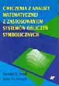 Small dnald B., Hosack John M. - Ćwiczenia z analizy matematycznej z zastosowaniem systemów obliczeń symbolicznych