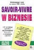 Sabath Ann Marie - Savoir - Vivre w Biznesie