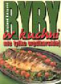 Różycki Olgierd - Ryby w kuchni nie tylko wędkarskiej