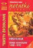 Ciejka Małgorzata - Notaki z lekcji Historia dzieje nowożytne 1492-1815