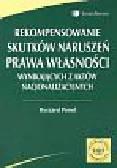 Pessel Ryszard - Rekompensowanie skutków naruszeń prawa własności wynikających z aktów nacjonalizacyjnych