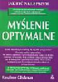 Glickman Rosalene - Myslenie optymalne