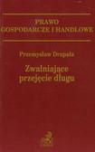 Drapała Przemysław - Zwalniające przejęcie długu
