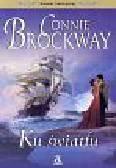 Brockway Connie - Ku światłu