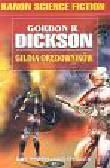 Dickson Gordon R. - Gildia orędowników