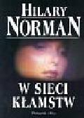 Norman Hilary - W sieci kłamstw