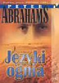 Abrahams Peter - Języki ognia