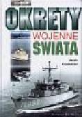 Krzewiński Jacek - Okręty wojenne świata