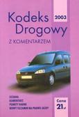 Kodeks drogowy 2003 z komentarzem