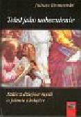 Domański Juliusz - Tekst jako uobecnienie. Szkic z dziejów myśli o piśmie i książce