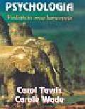 Tavris Carol, Wade Carole - Psychologia