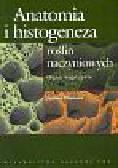 Hejnowicz Zygmunt - Anatomia i histogeneza roślin naczyniowych