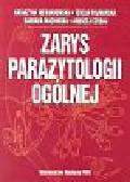 Niewiadomska Katarzyna, Pojmańska Teresa, Machnicka Barbara, Czubaj Andrzej - Zarys parazytologii ogólnej