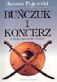 Pajewski Janusz - Buńczuk i Koncerz
