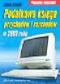 Kulicki Jacek - Podatkowa księga przychodów i rozchodów w 2003 roku