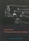 Obłój Krzysztof - Tworzywo skutecznych strategii