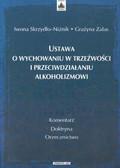 Skrzydło - Niżnik Iwona, Zalas Grażyna - Ustawa o wychowaniu w trzeźwościi przeciwdziałaniu alkoholizmowi