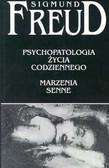 Freud Sigmund - Psychopatologia życia codziennego