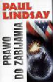 Lindsay Paul - Prawo do zabijania