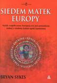 Sykes Bryan - Siedem matek Europy