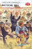 Swoboda Grzegorz - Batoche 1885