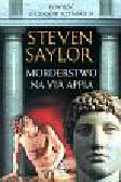 Saylor Steven - Morderstwo na Via Appia