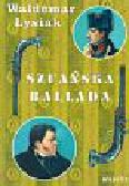 Łysiak Waldemar - Szuańska ballada