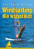 Wirga Zdzisław - Windsurfing dla wszystkich