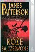 Patterson James - Różę są czerwone