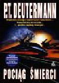 Deutermann P.T. - Pociąg śmierci