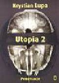 Lupa Krystian - Utopia 2 Penetracje
