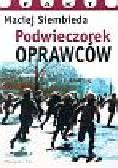 Siembieda Maciej - Podwieczorek oprawców