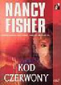 Fisher Nancy - Kod czerwony
