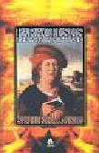 Paracelsus - Sztuka ognia filozofia hermetyczna