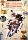 Trotman Felicity - Poznawanie Kosmosu - Wielkie Odkrycia