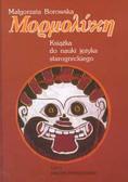 Borowska Małgorzata - Mormolyke Książka do nauki języka starogreckiego