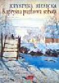 Siesicka Krystyna - Kapryśna piątkowa sobota