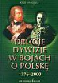 Margules Józef - Drugie dywizje w bojach o Polskę 1776-2000