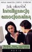Simmons Steve - Jak określić inteligencję emocjonalną