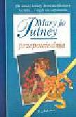Putney Mary Jo - Przepowiednia