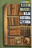 Manguel Alberto - Moja historia czytania
