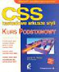 Pence James H. - CSS kaskadowe arkusze styli Kurs podstawowy