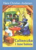 Andersen Hans Christian - Calineczka i inne baśnie