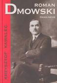 Kawalec Krzysztof - Roman Dmowski 1864 - 1939
