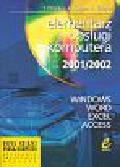 Dranka Tomasz, Krupa Krzysztof, Klecha Robert - Elementarz obsługi komputera 2001/2002