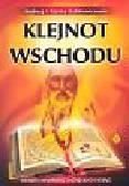 Babkiewicz Andrzej i Karina - Klejnot Wschodu Odkryj mądrość indyjskich ksiąg