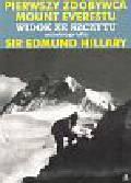Hillary Edmund - Widok ze szczytu Pierwszy zdobywca Mount Everestu