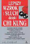 Schoefer - Happ Liane U. - Lepszy wzrok i słuch dzięki Chi Kung