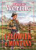 Wernic Wiesław - Człowiek z Montany